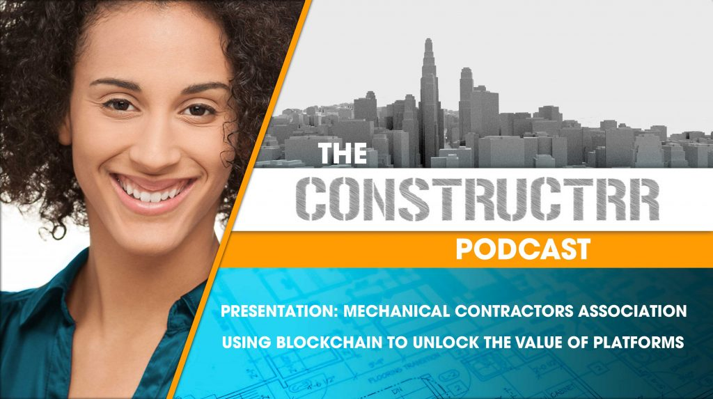 Presentation-Mechanical-contractors-Association-Using-Blockchain-to-Unlock-Value-of-Platforms